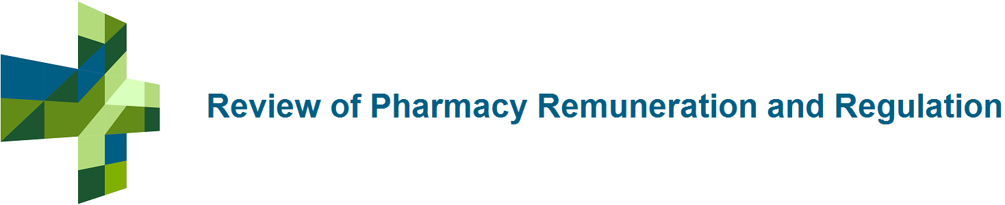 Review of Pharmacy Remuneration and Regulation